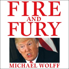 Fire and Fury (Unabridged)