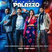 Palazzo (with Aman Hayer) - Kulwinder Billa & Shivjot