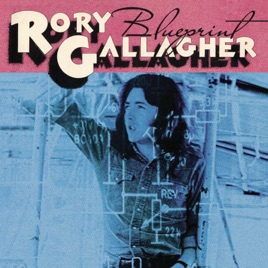 Blueprint remastered 2011 de rory gallagher en apple music blueprint remastered 2011 malvernweather Image collections