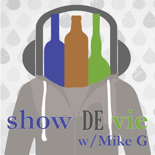 Show De Vie Podcast W Mike G By On Apple Podcasts