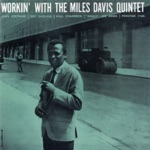 The Miles Davis Quintet - It Never Entered My Mind