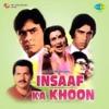 Insaaf Ka Khoon (Original Motion Picture Soundtrack) - Single