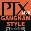 Gangnam Style (Live) - Single, Pentatonix