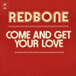 Come and Get Your Love - Single
