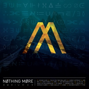 Nothing More - Surface Flames