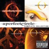 A Perfect Circle - Outsider