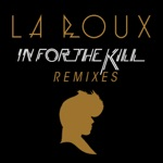 In for the Kill Remixes - EP