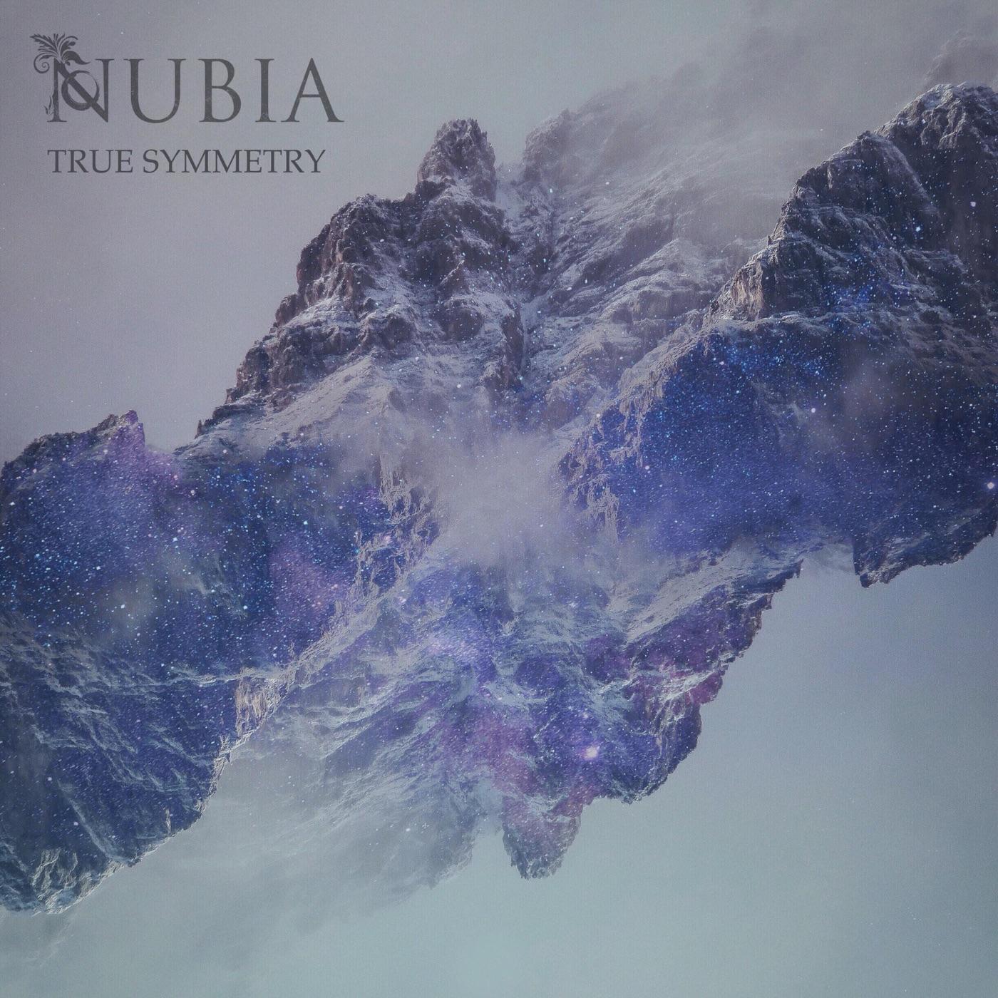Nubia - True Symmetry [EP] (2018)