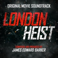 James Edward Barker: London Heist (iTunes)