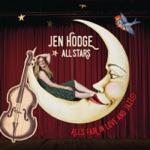 Jen Hodge All Stars - Blame It on the Blues