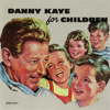 Danny Kaye - Danny Kaye For Children bild