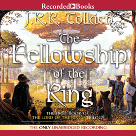 The Fellowship of the Ring: Book One in the Lord of the Rings Trilogy audiobook