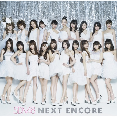 Next Encore - SDN48