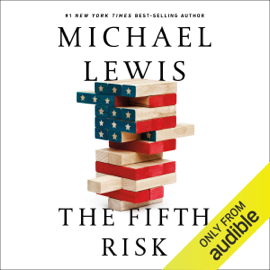 The Fifth Risk (Unabridged) - Michael Lewis mp3 download