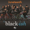Black ish Juneteenth Original Television Series Soundtrack Single