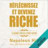 Réfléchissez et devenez riche. Le grand livre de l'esprit maître - Napoleon Hill, Joel Fotinos & August Gold