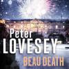 Beau Death (Unabridged) - Peter Lovesey