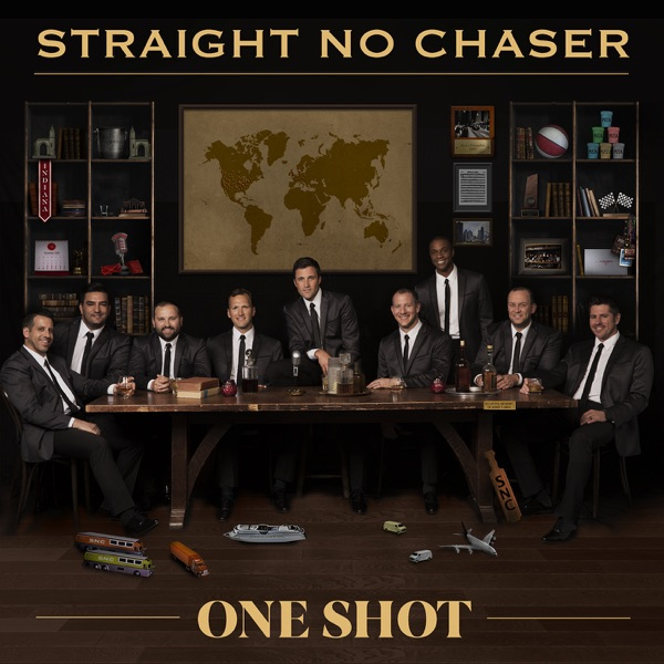 Straight No Chaser - One Shot album wiki, reviews