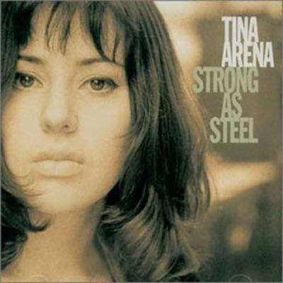Strong As Steel - Tina Arena