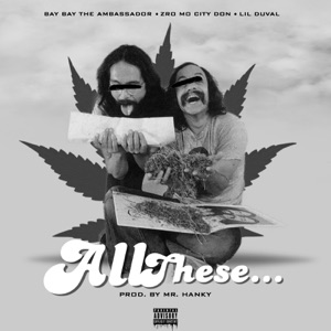 All These (feat. Lil Duval) - Single Mp3 Download