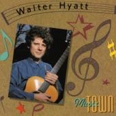 Walter Hyatt - Get the Hell Outta Dodge