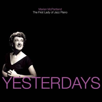 Yesterdays - Marian McPartland
