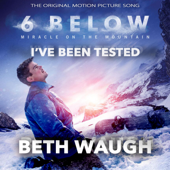I've Been Tested (Original Song from 6 Below)