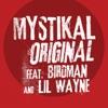 Original feat Birdman Lil Wayne Single