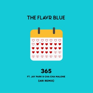 365 (feat. Jay Park & Cha Cha Malone) [Ari Remix] - Single Mp3 Download