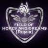 Field of Hopes and Dreams (Remix) - SayMaxWell