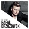 Rafał Brzozowski - Tak Blisko artwork