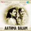 Aathma Balam (Original Motion Picture Soundtrack)