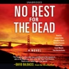 No Rest for the Dead (Unabridged) AudioBook Download
