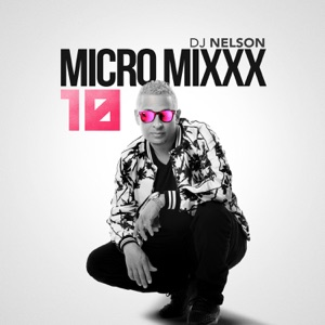 Micro Mixx, Vol. 10 - EP Mp3 Download