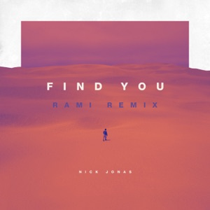 Find You (RAMI Remix) - Single Mp3 Download