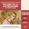 Alain Viala - Le Moyen Age: Histoire de la littérature française 1 illustration