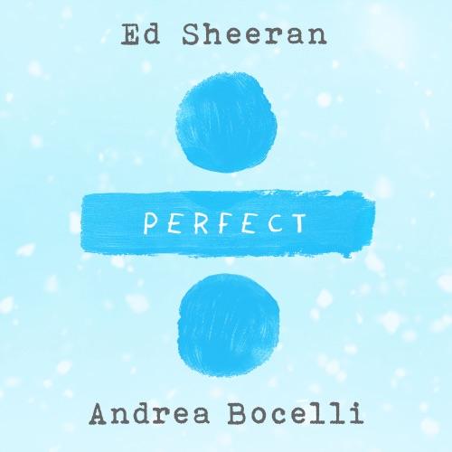 Ed Sheeran & Andrea Bocelli - Perfect Symphony