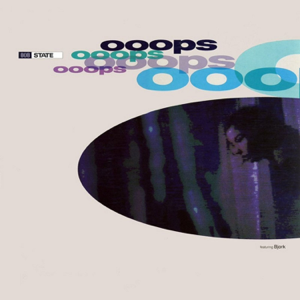 808 State - Ooops