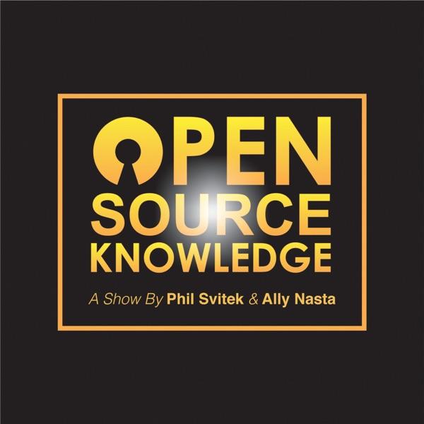 Open Source Knowledge with Phil Svitek & Ally Nasta