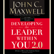 Developing the Leader Within You 2.0*