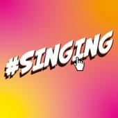 #SINGING
