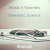 Artists 5 Favorites - Domestic Science - Various Artists