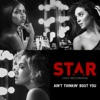 Ain t Thinkin Bout You From Star Single