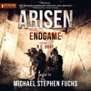 Michael Stephen Fuchs - Endgame: Arisen series, Book 14 (Unabridged)  artwork
