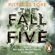 Pittacus Lore - The Fall of Five