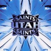 Utah Saints - Something Good