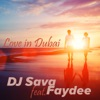 Love in Dubai (feat. Faydee) [Rework] - Single, Dj Sava