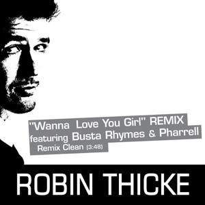 Busta Rhymes, Pharrell Williams & Robin Thicke - Wanna Love You Girl