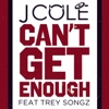 Can't Get Enough (feat. Trey Songz) - Single, J. Cole