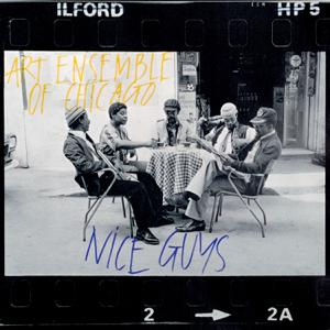 The Art Ensemble of Chicago - Nice Guys